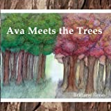 Ava Meets the Trees