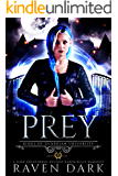 Prey: Kings of Guardian University (Book One) (Dark Paranormal Academy Reverse Harem Bully Romance)