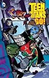 Teen Titans Go!: Truth, Justice, Pizza