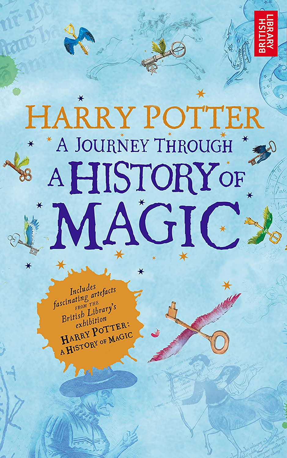 Harry Potter - A Journey Through A History of Magic (English ...