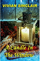 A Candle In The Window (White Christmas Dream Book 1) Kindle Edition