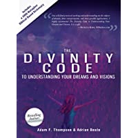 Image for The Divinity Code to Understanding Your Dreams and Visions