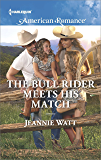 The Bull Rider Meets His Match (Montana Bull Riders)