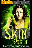 The Skin She's In (Lindi Parker, Shifter Shield Book 2)