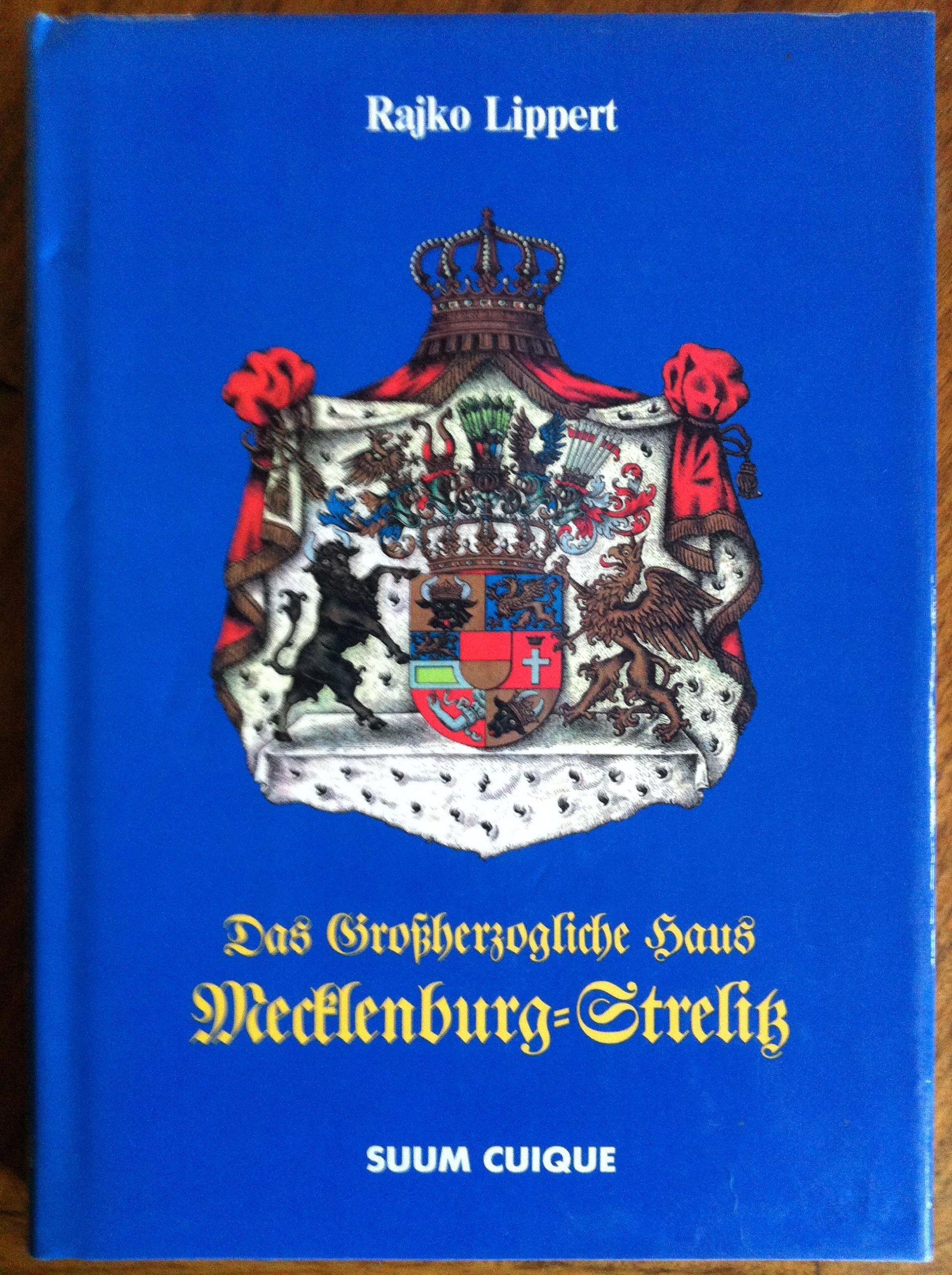 Das Grossherzogliche Haus Mecklenburg Strelitz: Amazon.de: Rajko ...