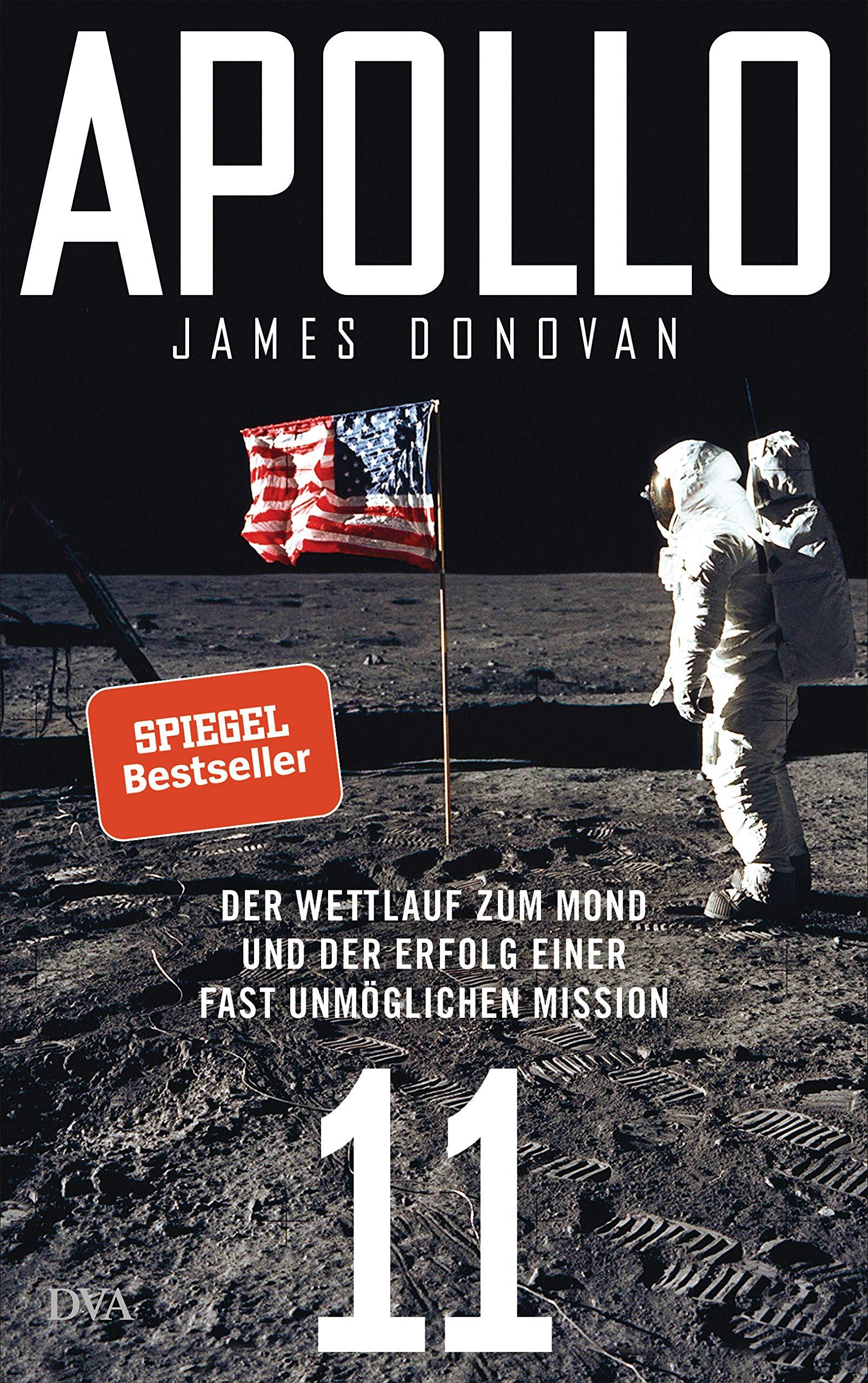 Apollo 11 Der Wettlauf Zum Mond Und Der Erfolg Einer Fast