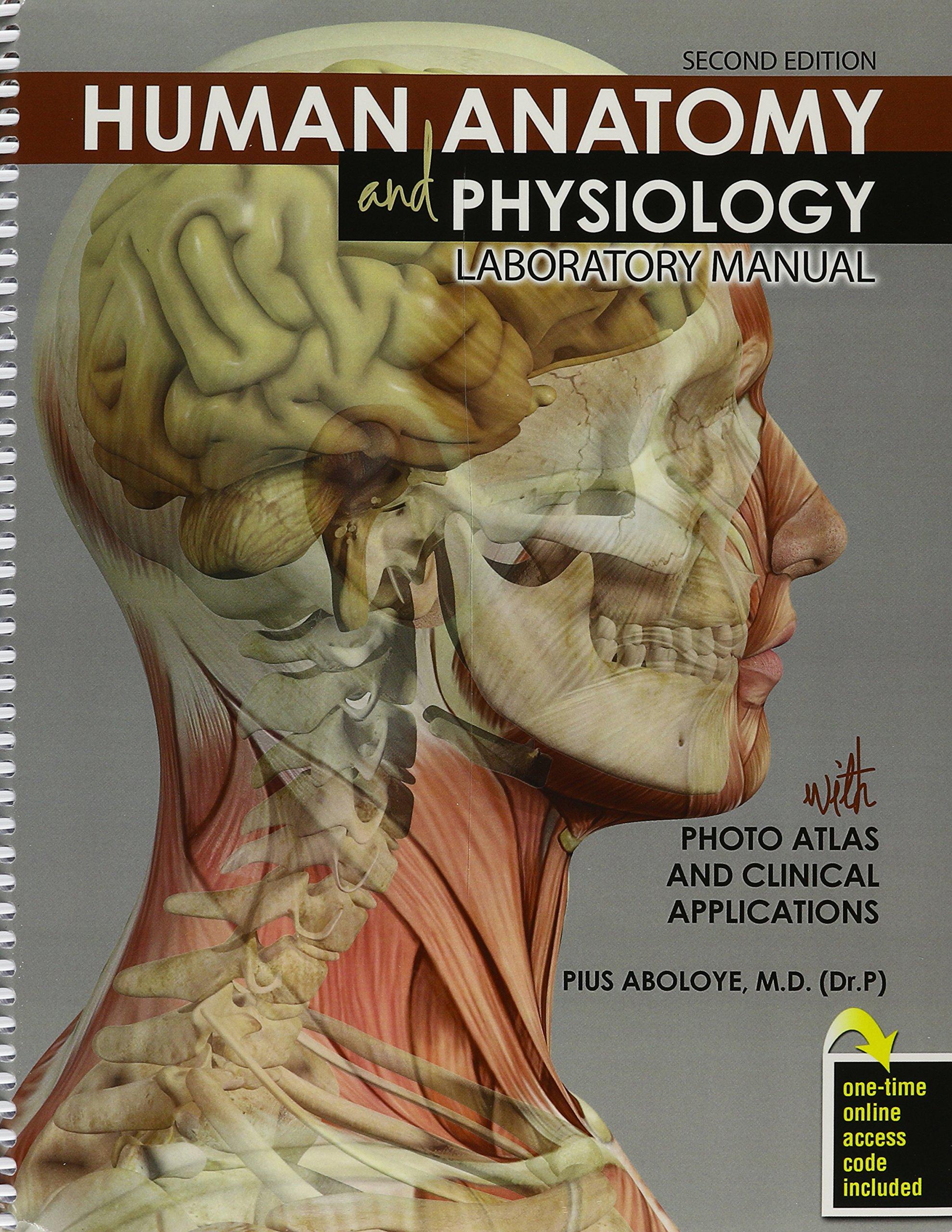 Human Anatomy and Physiology: Pius Aboloye: 9781465278432: Anatomy ...
