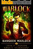 Bangkok Warlock: A Mark Vedis Supernatural Thriller (Southeast Asia Paranormal Police Department Book 1)