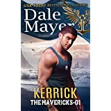 Kerrick (The Mavericks Book 1)