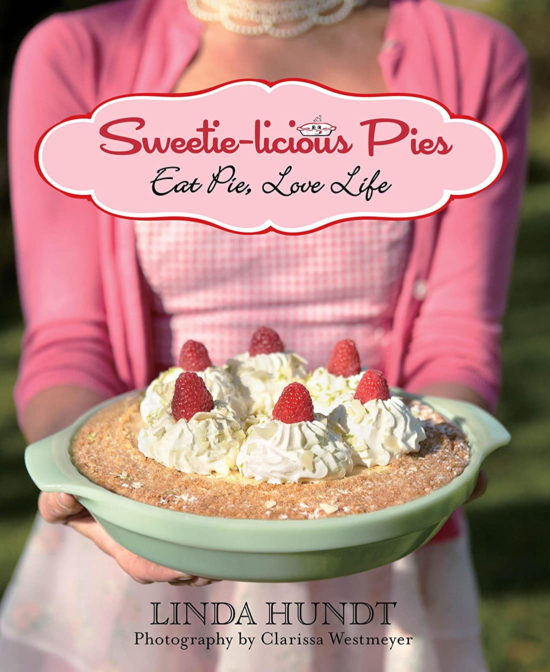 歯科医ワットクレタPie School: Lessons in Fruit, Flour & Butter (English Edition)