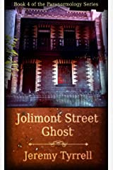 Jolimont Street Ghost (Paranormology Book 4) Kindle Edition