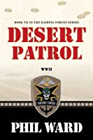 Desert Patrol (Raiding Forces Book 7) (English