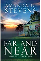 Far and Near: A Novel (Haven Seekers Book 4) Kindle Edition