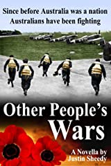Other People's Wars Kindle Edition