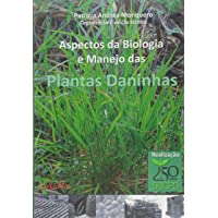 Aspectos da Biologia e Manejo das Plantas Daninhas