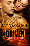 Driven: An MMF Bisexual Menage Romance (Racing For Love Book 1)