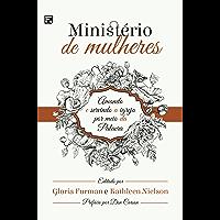 Ministério de mulheres: amando e servindo a igreja por meio da palavra