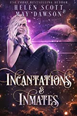 Incantations and Inmates (Prisoners of Nightstone Book 2) Kindle Edition