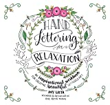 Hand Lettering for Relaxation: An Inspirational