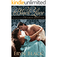Black Lace: An Anthology Of Victorian Seduction