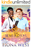 The Semi-Royal (The Borderline Chronicles Book 4)