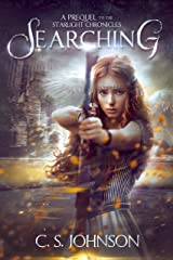 Searching: An Epic Fantasy Adventure Series (The Starlight Chronicles Book 0) Kindle Edition