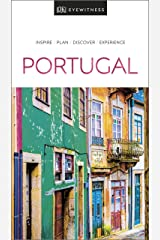 DK Eyewitness Portugal (Travel Guide) Kindle Edition