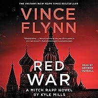 Red War: A Mitch Rapp Novel, Book 17