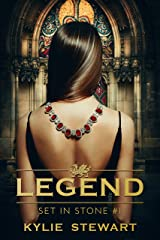 Set in Stone: Book #1 (The Legend Series) Kindle Edition