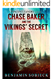 Chase Baker and the Vikings' Secret (A Chase Baker Thriller Series Book 5)