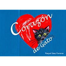 Corazón de Gato (Spanish Edition) Feb 10, 2019