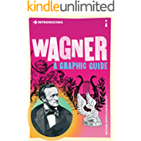 Introducing Wagner: A Graphic Guide (Introducing...) book cover