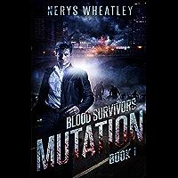 Mutation (Blood Survivors Book 1)