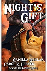 Night's Gift: The Adventure Begins (Of Cats And Dragons Book 1) Kindle Edition