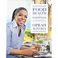 Food, Health and Happiness: On Point' Recipes for Great Meals and a Better Life