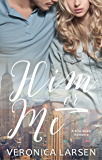 Him or Me (Bite-Sized Romance Book 2)