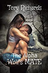 The Alpha Wolf's Mate Kindle Edition