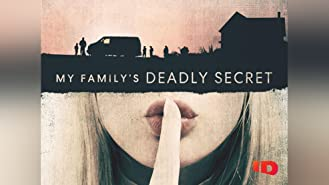 My Family's Deadly Secret Season 1