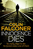 Innocence Dies (Charlie George Book 2)