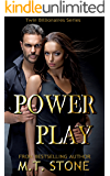 Power Play (Twin Billionaires Book 2)