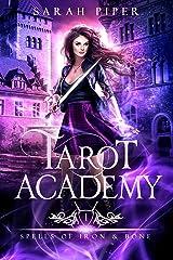 Tarot Academy 1: Spells of Iron and Bone Kindle Edition