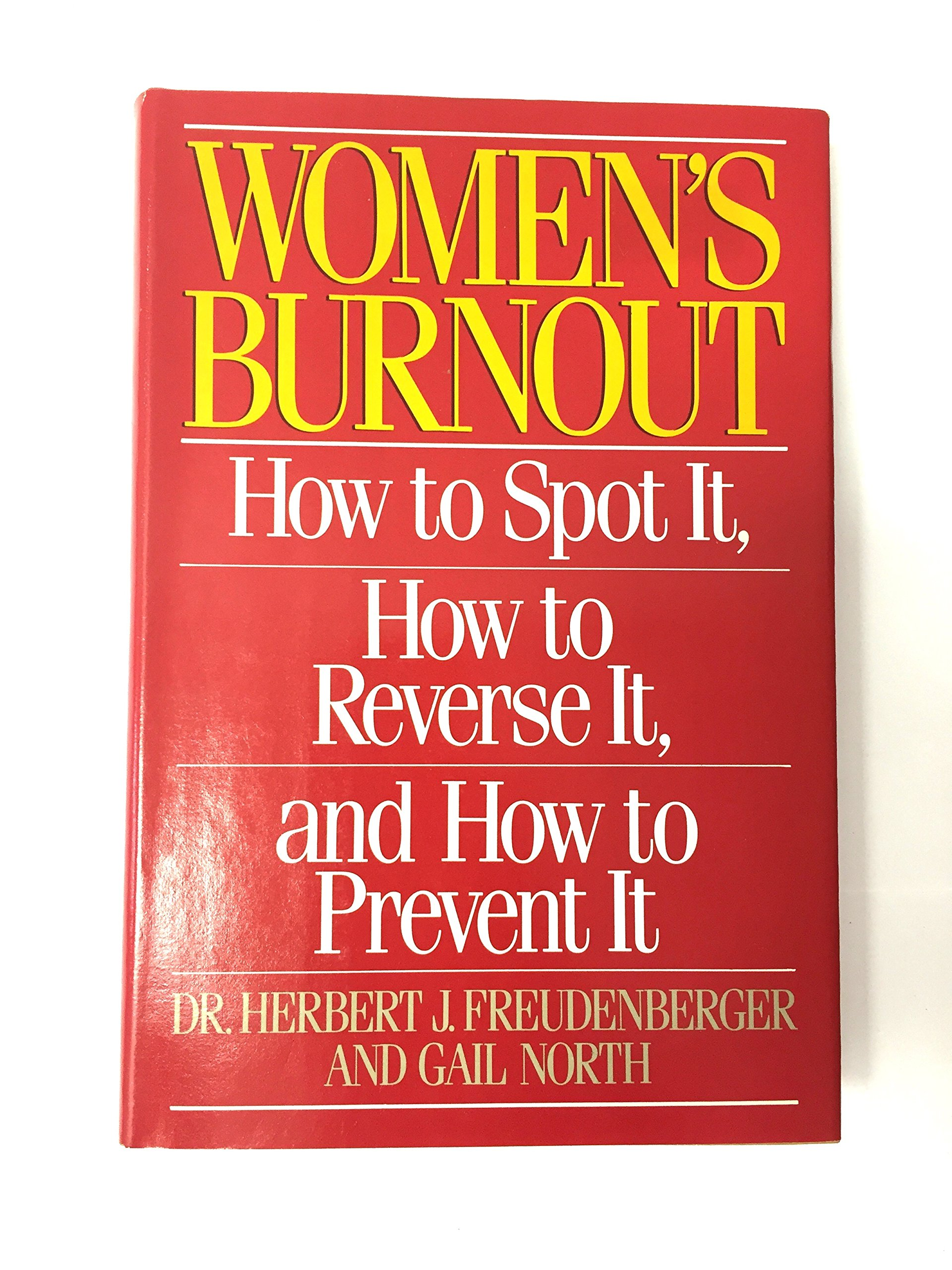 Women's Burnout: How to Spot It, How to Reverse It, and How