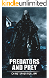 Predators and Prey: A Short Story