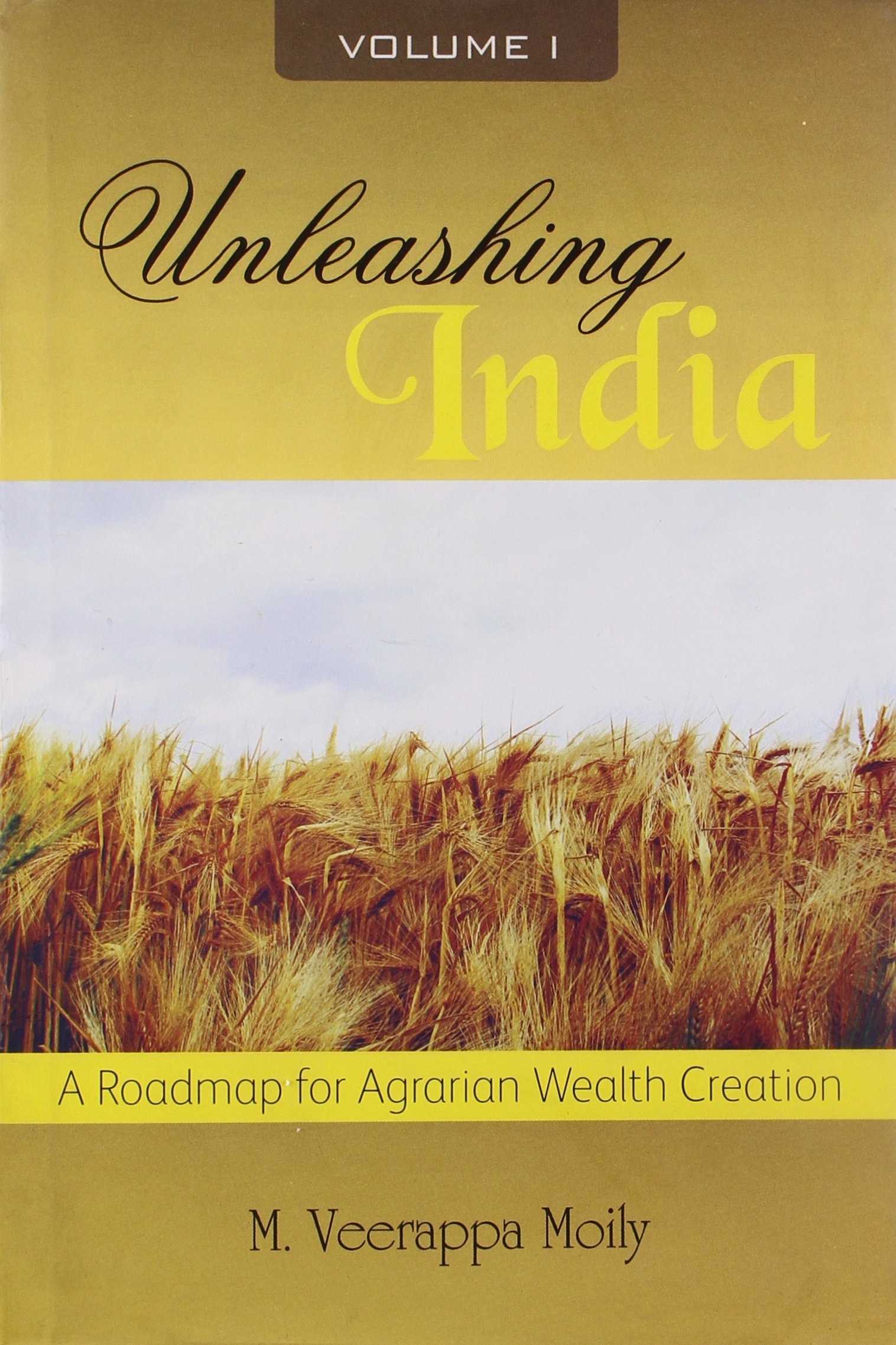 UNLEASHING INDIA: A Roadmap For Agrarian Wealth Creation PDF