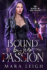 Bound by Her Passion: BBHB Book 2 (Bound by Her Blood) Kindle Edition