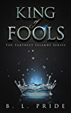 King of Fools (The Farthest Islands Book 1)