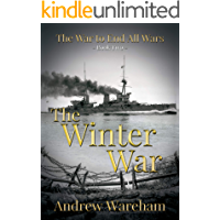 The Winter War (The War to End All Wars Book 2)
