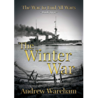 The Winter War (The War to End All Wars Book 2) (English Edition)