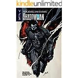 Shadowman Vol. 4: Fear Blood The Shadows: Fear, Blood, and Shadows (Shadowman (2012- ))