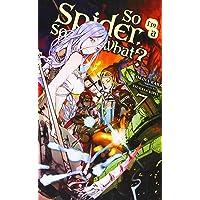 So I'm a Spider, So What?, Vol. 7 (light novel)